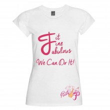 Fit. Fine. Fabulous. T-Shirt